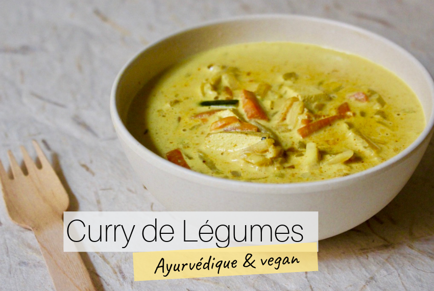 Curry de légumes Ayurvédique & vegan
