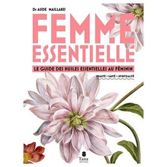 Femme-eentielle-Le-guide-des-huiles-eentielles-au-feminin