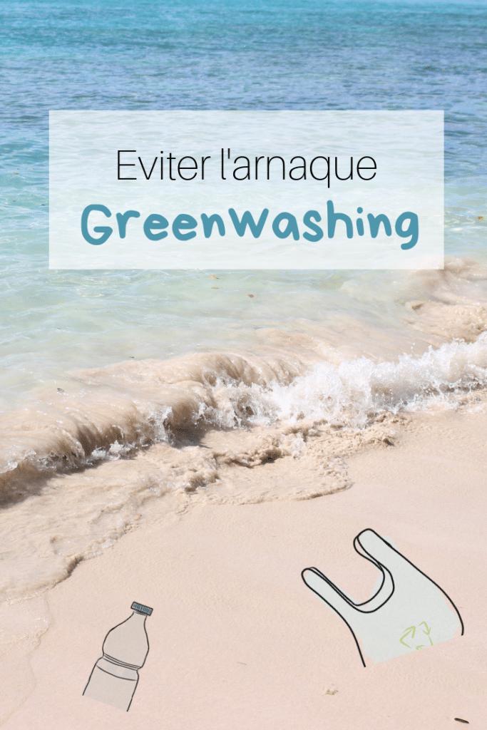 l'arnaque Greenwashing