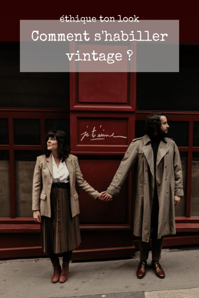 ethique ton look : comment s'habiller vintage
